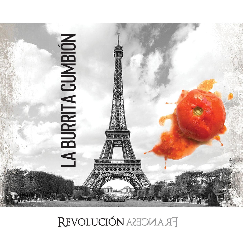 """La Burrita Cumbión presenta su álbum """"Revolución Francesa"""""""